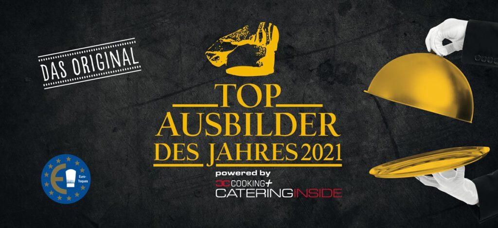 Top Ausbilder Wettbewerb 2021 von Cooking und Catering Inside